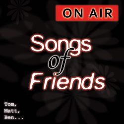Songs of Friends